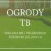 OGRODY TB