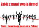 Załóż firmę! - Zakładanie Spółek - W Całej Polsce Kraków i okolice