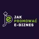 Jak Promować e-Biznes - Promocja W Internecie | Pozycjonowanie SEO/SEM | Reklama Google Ads | Reklama Facebook Krakow i okolice