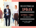 Rejestracja spółek z o.o. - Zakładanie Spółek - W Całej Polsce Kraków i okolice